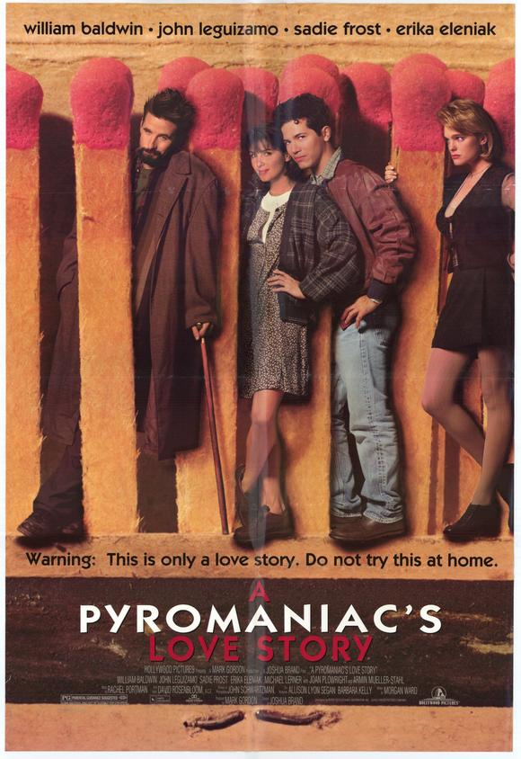a-pyromaniacs-love-story-movie-poster-1995-1020204665