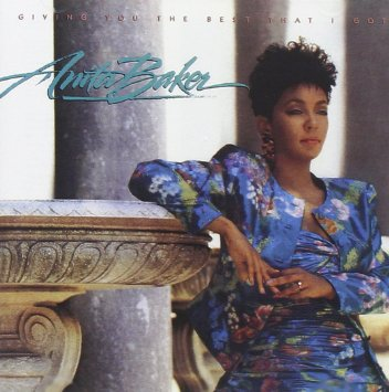 anita baker giving you the best