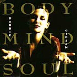 debbie gibson body mind soul
