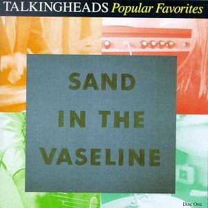 talking head sand vaseline